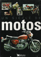 UN SIECLE DE MOTOS - Moto