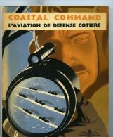 COASTAL COMMAND L´Aviation De Défense Cotière - Boten