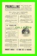 ADVERTISING - PUBLICITÉ - LA PRUNELLINE, SIROP PURGATIF IDÉAL - F. BOST - NOS PARISIENNES, MODES RONDEAU EN 1913 - - Publicités