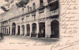 "Cpa  Cubab "" Habana "" Le Pasaje Hotel...1903..carte Precurseur - Cuba"