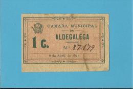 ALDEGALEGA ( SETÚBAL ) - ESCASSA - CÉDULA De 1 CENTAVO - 09.04.1921 - PORTUGAL - EMERGENCY PAPER MONEY - NOTGELD - Portugal