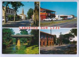 10804. CARTE 4 VUES SUR LABARTHE-sur-LEZE - Rue Principale, Centre Commercial, Poste, Pont Sur La Leze - Francia