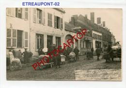 ETREAUPONT-REFUGIES-Civils-Attelages-Animation-2 X Cartes Photos Allemandes-Guerre14-18-1WK-Type-Militaria-02- - Unclassified
