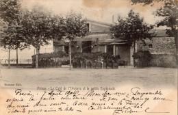 PRIVAS LE CAFE DE L'UNIVERS ET LA PETITE ESPLANADE CARTE PRECURSEUR 1904 - Privas