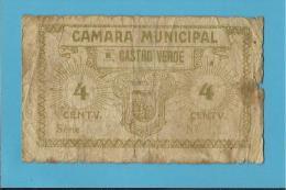 CASTRO VERDE - ESCASSA - CÉDULA De 4 CENTAVOS - ND - PORTUGAL - EMERGENCY PAPER MONEY - NOTGELD - Portugal