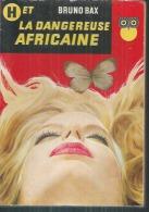 """LA CHOUETTE  -  N° 100  """" H ET LA DANGEREUSE AFRICAINE """"  BRUNO BAX -  DITIS"""