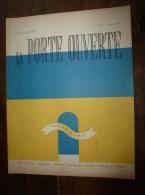 1947 LA PORTE OUVERTE  Photos De : Shall, Steiner,Lipnitsky,Bernand ,Gobet,Grono,Lacheroy,Lel Eu,Charpentier,Dupuis, Etc - Photographie