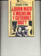 ¿QUIÉN MATÓ A MICHELINI Y GUTIERREZ RUIZ? DE CLAUDIO TROBO. GECKO. - History & Arts