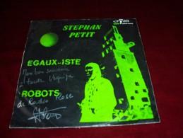 STEPHAN PETIT  °  EGAUX  ISTE  / ROBOTS  AUTOGRAPHE SUR VINYLE 45 TOURS - Autographes