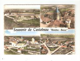 """CSM : 65 - Castelnau """" Rivi�re Basse"""" : Souvenir de Castelnau : Multivues ( 4 ) ( coloris�e )"""