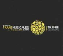 28èmes RENCONTRES TRANS MUSICALES 2006 RENNES - CD - Tournée Des Trans - Orville BRODY And GOODFELLAS - Compilations
