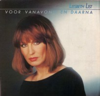 * LP *  LIESBETH LIST - VOOR VANAVOND EN DAARNA - Vinyl-Schallplatten