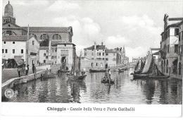 VENETO-VENEZIA- CHIOGGIA VEDUTA PORTA GARIBALDI E CANALE DELLA VENA - Italia