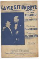 Partition, La Vie Est Un Rêve, Créé Par M.Gaston Dupray, Edition Choudens, Frais Fr : 1.60€ - Partitions Musicales Anciennes