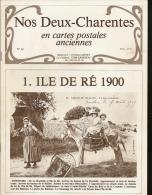 Nos Deux Charentes, N°10, Ile De Ré. (port : 2,8 €) - Collectors