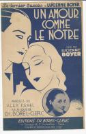 Partition, Dernier Succès De Lucienne Boyer, Un Amour Comme Le Notre, Editions C.Borel-Clerc, Frais Fr : 1.60€ - Partitions Musicales Anciennes