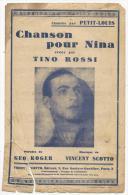 Partition, Chanson Pour Nina Créée Par Tino Rossi, Chantée Par Petit-Louis, Ed: V.Scotto, Frais Fr : 1.60€ - Partitions Musicales Anciennes