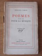 1928  LEON PAUL FARGUE  POEMES SUIVI DE POUR LA MUSIQUE   NRF GALLIMARD - Livres, BD, Revues