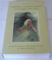 Symbolisme En Nieuwe Mystiek In Nederland Voor 1900 - Elisabeth LEIJNSE - Ontwikkeling