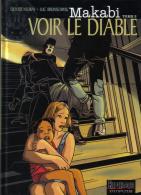 Makabi - 3 - Voir Le Diable - Neuray Et Brunschwig - EO - Original Edition - French