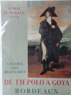 AFFICHE ORIGINALE - BORDEAUX -GALERIE BEAUX ARTS- DE TIEPOLO A GOYA -6 MAI AU 31 JUILLET 1956- MOURLOT-