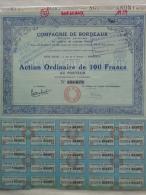 33 - BORDEAUX - ACTION ORDINAIRE DE 100 FRANCS -COMPAGNIE DE BORDEAUX - 1 RUE DE LA BOURSE- 1939 - Actions & Titres