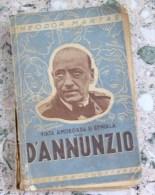 ROMANIA-VIATA AMOROASA SI GENIALA A LUI D ANNUNZIO BY THEODOR MARTAS - Libros, Revistas, Cómics