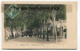 - 3 - Cotignac ( Var ), Promenade Du Cours, écrite En 1907, Avec De Le Couleur, TBE, Scans. - Cotignac