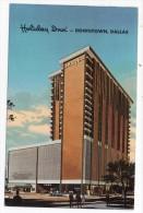 CP, ETATS-UNIS, TEXAS, DALLAS, Holiday Inn - DOWNTOWN, Voyagé En 1973 - Dallas