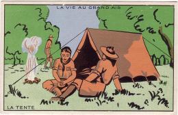SCOUTISME / LA VIE AU GRAND AIR / LA TENTE - Scoutisme