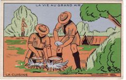SCOUTISME / LA VIE AU GRAND AIR / LA CUISINE - Padvinderij