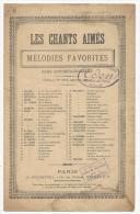 Partition, Les Chants Aimés, Mélodies Favorites, Ed : Au Ménestrel, Frais Fr:1.60€ - Partitions Musicales Anciennes
