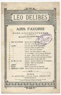Partition, Léo DELIBES, Airs Favoris Sans Accompagnement, Ed: Au Ménestrel, Frais Fr:1.60€ - Partitions Musicales Anciennes