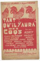 Partition, Tant Qu'il Y Aura Des Coqs, Créé Par MONTY, Edition Dommel, Frais Fr:1.60€ - Partitions Musicales Anciennes