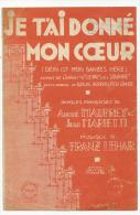 """Partition, Je T'ai Donné Mon Coeur, Extrait De L'Opérette """" Le Pays Du Sourire"""", Editions Max Eschio, Frais Fr:1.60€ - Partitions Musicales Anciennes"""