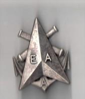 INSIGNE EAA, ECOLE D'ADMINISTRATION DE L'ARMEMENT - FRAISSE PARIS G 3138 - Armée De Terre