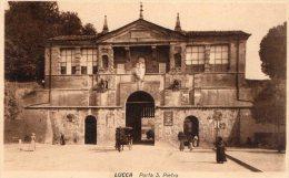 [DC6770] LUCCA - PORTA S. PIETRO - Old Postcard - Lucca
