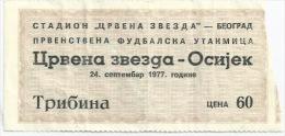 Sport Match Ticket (Football / Soccer) - Red Star Belgrade Vs Osijek: Yugoslavian Championship 1977-09-24 - Match Tickets
