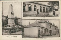 54 MAXEVILLE / Monument Aux Morts, Anciennes Ecoles, Groupe Scolaire / - Maxeville