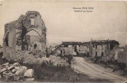 GUERRE 1914 1918 PARROY EN RUINES - France