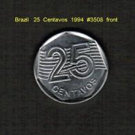 BRAZIL    25  CENTAVOS  1994  (KM # 634) - Brazil