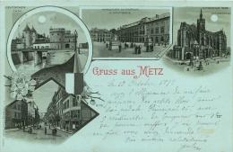 57 METZ MULTI VUES  VOYAGEE EN 1898 VOIR LES DEUX SCANS - Metz