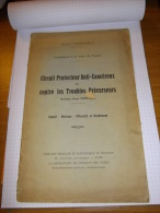 Cancer,circuit Protecteur Contre Les Troubles Précurseurs Système Henri Chrétien 1938 - Livres, BD, Revues