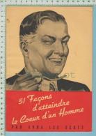 Recette SCOTT, Anna Lee.  « 51 Façons D´atteindre Le Coeur D´un Homme ». (Montréal), Maple Leaf Milling Co. Ltd., C. - Autres Collections