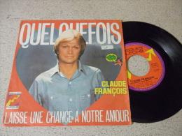 CLAUDE FRANCOIS  2 TITRES    VOIR PHOTOS - Other