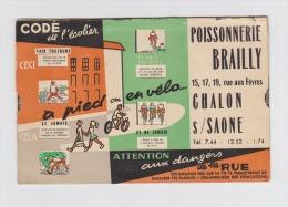 LE Petit Code De La Route De L´Écolier - 71 CHALON SUR SAÔNE Poissonnerie BRAILLY Avec Système De Tirette - Publicités