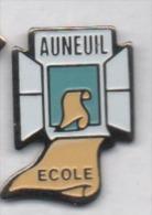 Ville D' Auneuil , école , Oise - Städte