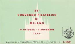 ITALIA  -  LIBRETTO  CONVEGNO  FILATELICO  D I MILANO  1980    -   Perfetto - Libretti