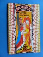 ANCIEN PROGRAMME  PALAIS ROYAL PARIS / LA CAGE AUX FOLLES DE J.POIRET 1973 - Theatre, Fancy Dresses & Costumes