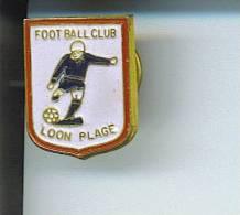 Pin´s LOON PLAGE FOOTBALL CLUB ( Dép 59 ) - Calcio